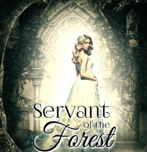 New Release: Servant of the Forest